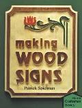 Making Wood Signs - Patrick Spielman - Paperback