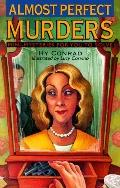 Almost Perfect Murders Mini-Mysteries for You to Solve