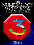 Numerology Workbook: Understanding and Using the Powers of Numbers - Julie Line - Paperback ...