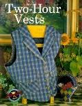 Two-Hour Vests