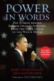 Power in Words: The Stories behind Barack Obama's Speeches, from the State House to the Whit...