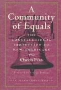 Community of Equals The Constitutional Protection of New Americans