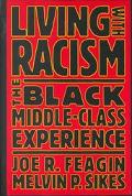 Living With Racism The Black Middle-Class Experience