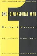 One Dimensional Man Studies in the Ideology of Advanced Industrial Society