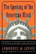Opening of the American Mind Canons, Culture, and History