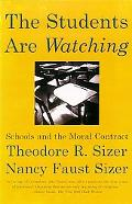Students Are Watching Schools and the Moral Contract