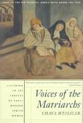 Voices of the Matriarchs Listening to the Prayers of Early Modern Jewish Women