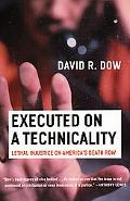 Executed on a Technicality Lethal Injustice on America's Death Row