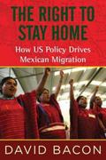 Right to Stay Home : How US Policy Drives Mexican Migration
