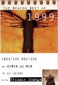 Beacon Best of 1999 Creative Writing by Women and Men of All Colors