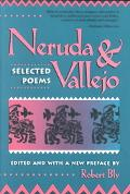 Neruda and Vallejo Selected Poems