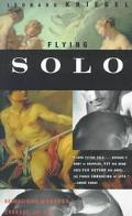 Flying Solo Reimagining Manhood, Courage, and Loss