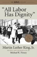 All Labor Has Dignity : On Labor Rights and Economic Justice