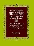 Anthology Of Spanish Poetry From The Beginnings To The Present Day, Including Both Spain And...