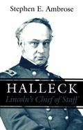 Halleck Lincoln's Chief of Staff