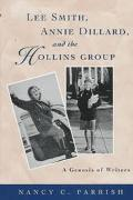 Lee Smith, Annie Dillard and the Hollins Group: A Genesis of Writers