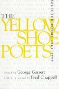 Yellow Shoe Poets, 1964-1999 Selected Poems