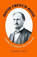 David French Boyd Founder of Louisiana State University