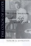 Color of Silver William Spratling, His Life and Art