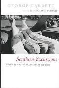 Southern Excursions Views on Southern Letters in My Time