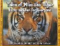 Tales of Mike the Tiger Facts And Fun for Everyone