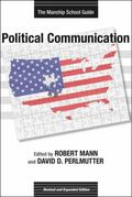 Political Communication: The Manship School Guide (Media & Public Affairs)
