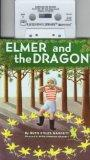 Elmer and the Dragon [With Book]