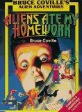 Aliens Ate My Homework (Complete & Unabridged) (Bruce Coville's Alien Adventures)