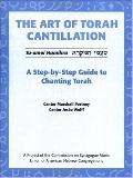The Art of Torah Cantillation: Volume 1: A Step-by-Step Guide to Chanting Torah with CD (Audio)