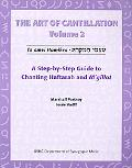 Art of Cantilation: A Step-by-Step Guide to Chanting Haftarot and Megilot, Vol. 2