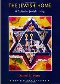 Jewish Home A Guide for Jewish Living