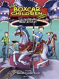 The Amusement Park Mystery (The Boxcar Children Graphic Novels)