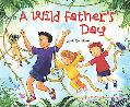 Wild Father's Day