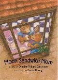 Moon Sandwich Mom