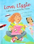 Love, Lizzie Letters to a Military Mom