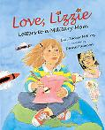 Love, Lizzy Letters to a Military Mom