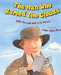Man Who Named the Clouds