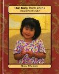 Our Baby from China An Adoption Story
