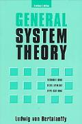 General System Theory Foundations, Development, Applications
