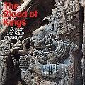 Blood of Kings Dynasty and Ritual in Maya Art