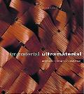 Immaterial/Ultramaterial Architecture, Design, and Materials