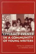 Literacy Events in a Community of Young Writers (Language and Literacy Series)