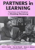 Partners in Learning Teachers and Children in Reading Recovery
