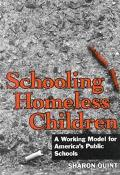 Schooling Homeless Children A Working Model for America's Public Schools