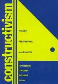 Constructivism Theory, Perspectives, and Practice