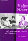 Teacher With a Heart Reflections on Leonard Covello and Community