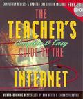 The Teacher's Complete & Easy Guide to the Internet