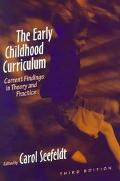 Early Childhood Curriculum Current Findings in Theory and Practice