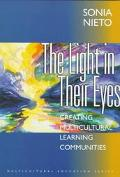 The Light in Their Eyes: Creating Multicultural Learning Communities (Multicultural Educatio...