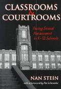 Classrooms and Courtrooms Facing Sexual Harassment in K-12 Schools